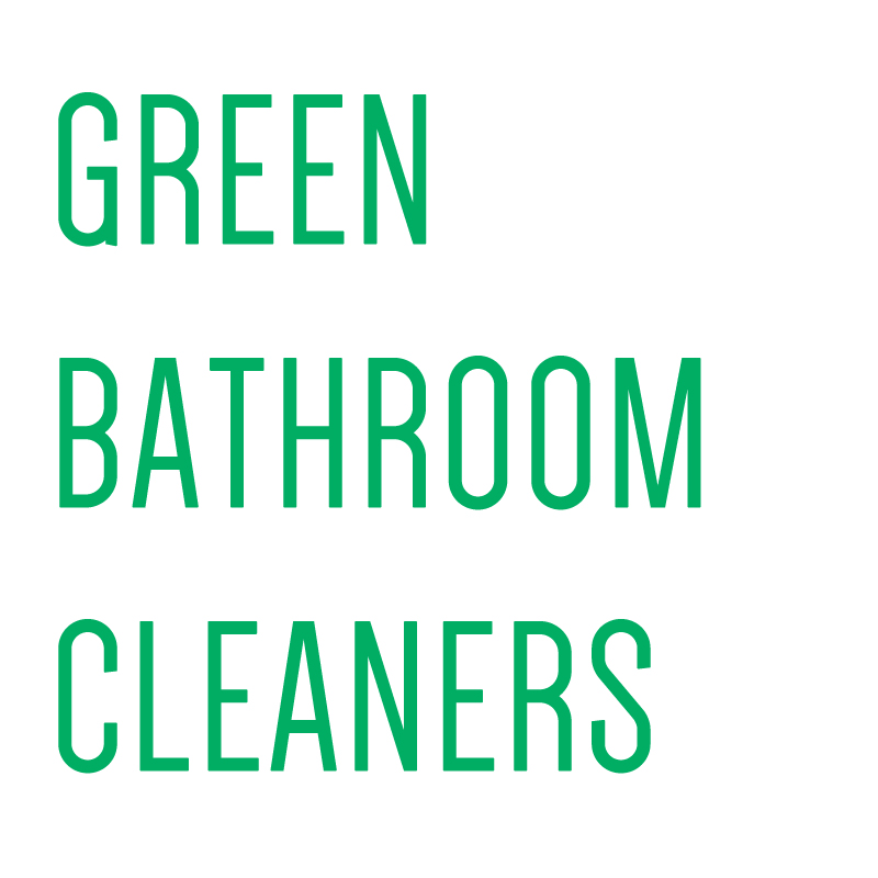 Green Bathroom Cleaners - livinghouse.co.uk