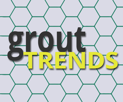 grout-trends